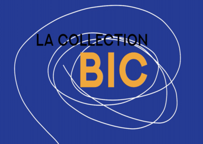 The BIC Collection : Exhibition
