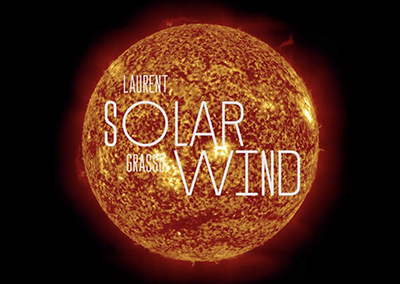 Solarwind : Laurent Grasso